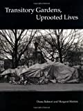 img - for Transitory Gardens, Uprooted Lives book / textbook / text book