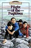 Flight of the Fugitives, Dave Jackson and Neta Jackson, 1556614667