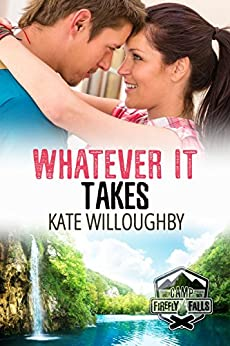 Whatever It Takes (Camp Firefly Falls Book 14) by [Willoughby, Kate]