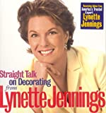 Straight Talk on Decorating, Lynette Jennings, 0696215187