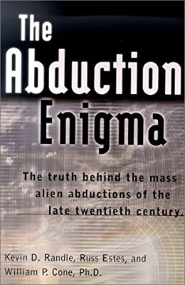 The Abduction Enigma: The Truth Behind the Mass Alien Abductions of the Late Twentieth Century