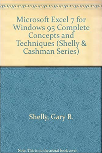 Download Microsoft Excel 7: Complete Concepts and Techniques (Shelly & Cashman Series) PDF, azw (Kindle), ePub