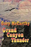img - for Grand Canyon Thunder book / textbook / text book