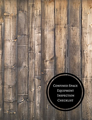 Confined Space Equipment Inspection Checklist: Confined Space Checklist pdf
