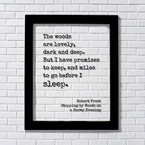 robert-frost-floating-quote-the-woods-are-lovely-dark-and-deep-but-i-have-promises-to-keep-and-miles