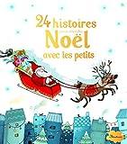 24 histoires pour attendre no???<<l avec les petits by sylvie de mathuisieulx 2011 10 14