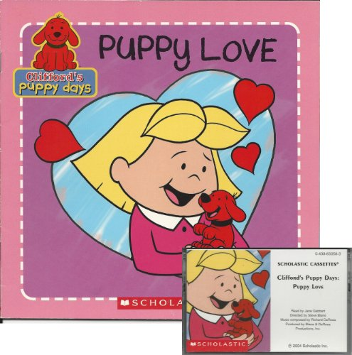 Puppy Love Book and Audiocassette Tape Set (Clifford's
