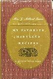 My Favorite Maryland Recipes