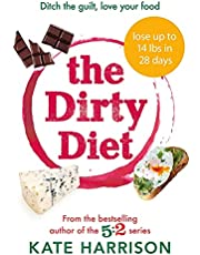 The Dirty Diet: The 28-day fasting plan to lose weight & boost immunity