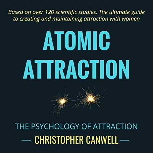 Pdf Self-Help Atomic Attraction: The Psychology of Attraction