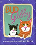 Bud and Gabby, Anne Davis, 0060753501