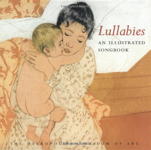 (Lullabies: An Illustrated Songbook)