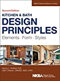 remodel kitchen ideas Kitchen and Bath Design Principles: Elements, Form, Styles (NKBA Professional Resource Library)