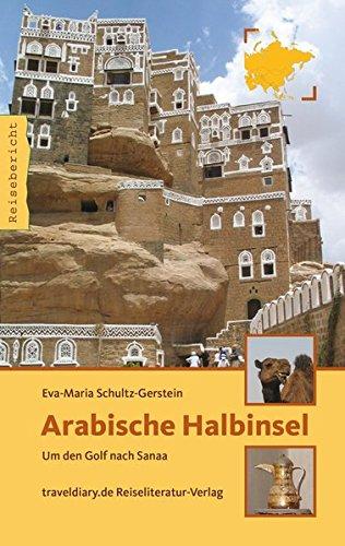 Arabische Halbinsel: Um den Golf nach Sanaa