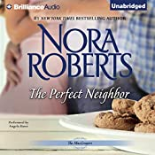 The Perfect Neighbor: The MacGregors, Book 11 | Nora Roberts