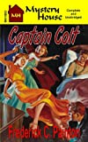 Captain Colt, Frederick C. Painton, 1936720574