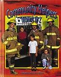 Community Helpers from A to Z, Bobbie Kalman, 086505374X