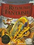 Le Royaume de la Fantaisie: Le premie...