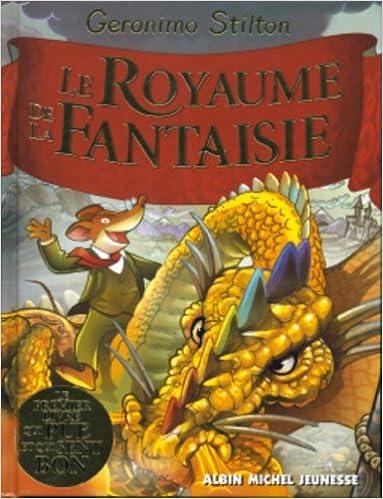 le royaume de la fantaisie le premier livre qui pue et qui sent bon a gratter