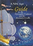 A New Age Guide, John Clancy and Tovi Daly, 0942133188