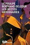 Les Sectes mercenaires