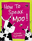 img - for How to Speak Moo! book / textbook / text book