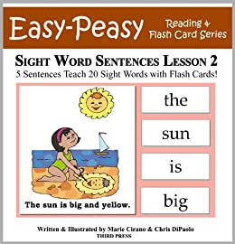 Sight Word Sentences Lesson 2: 5 Sentences Teach 20 Sight Words with Flash Cards (Learn to Read Sight Words) by [Cirano, Marie, DiPaolo, Chris]