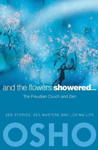 And the Flowers Showered: The Freudian Couch and Zen - Zen Flowers