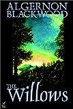 The Willows, Algernon Blackwood, 1587156520