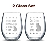 It's Not Really Drinking Alone if the Cat is Home + Cats and Wine Make Life Better 21oz. Etched Stemless Wine Glasses | 2 Glass Set Packed in an Stylish Gift Box | The Perfect Cat Lovers Gift