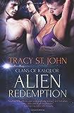 Alien Redemption (Clans of Kalquor) (Volume 6)