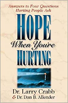 Book Hope When You're Hurting: Answers to Four Questions Hurting People Ask
