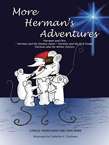 Solstice Feeder (More Herman'S Adventures: *Herman and Otto *Herman and the Donkey Down Herman and the Birdfeeder *Herman and the Winter Solstice)