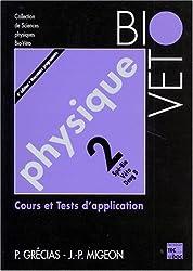 Physique. Tome 2, Cours et tests d'application, 4ème édition