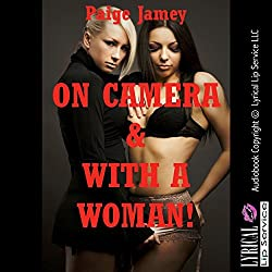 On Camera and With a Woman!