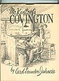 Mr. Kentzel's Covington, 1878-1890, Carol Saunders Jahncke and W. G. Kentzel, 0918784581