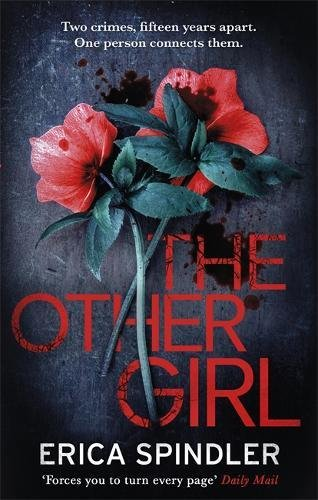 Download The Other Girl: Two crimes, fifteen years apart. One person connects them. pdf