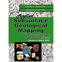 Applied Subsurface Geological Mapping with Structural Methods (2nd Edition)