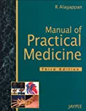 Manual of practical medicine by Alagappan, Alagappan, 8184480164
