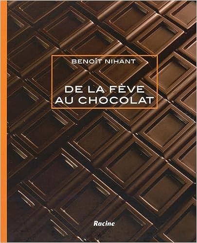 Lire un De la fève au chocolat pdf