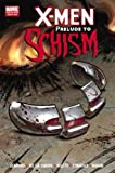 img - for X-Men: Prelude to Schism (X-Men (Marvel Hardcover)) book / textbook / text book