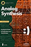 Analog Synthesis: The Newbie Guide