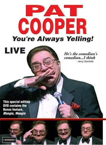 Pat Cooper Live   Youre Always Yelling