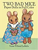 img - for Two Bad Mice Paper Dolls in Full Color book / textbook / text book