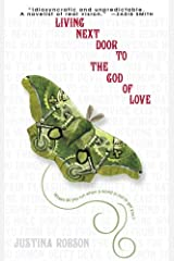 Living Next Door to the God of Love: A Novel Kindle Edition