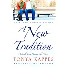 A New Tradition (A Small Town Romance Short Story Series Book 1)