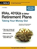 img - for By Twila Slesnick PhD - IRAs, 401(k)s & Other Retirement Plans: Taking Your Money Out (Eleventh Edition) (5/29/13) book / textbook / text book