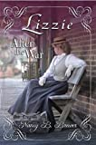 Lizzie After the War (Carolina Rain Book 3)