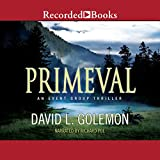Primeval: An Event Group Thriller, Book 5