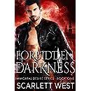 Forbidden Darkness: Paranormal Vampire Romance (Immortal Desire Series Book 1)
